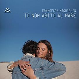 Io-non-abito-al-mare-Francesca-Michielin