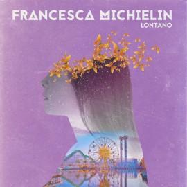 copertina-Fancesca-michelin_LONTANO-270×270